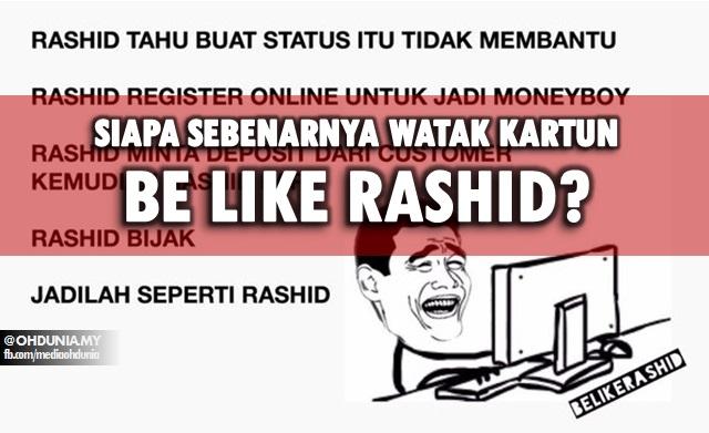 """Siapakah Sebenarnya Kartun Rashid Dalam Watak """"Be Like Rashid""""?"""