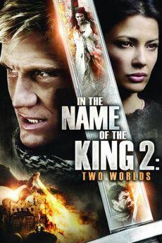 Chân Mệnh Thiên Tử 2 : Hai Thế Giới - In The Name Of The King 2: Two Worlds