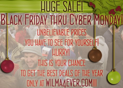 http://www.wilma4ever.com/w4eforum/showthread.php?4115-Black-Friday-Small-Business-Saturday-amp-Cyber-Monday-SALES!!!