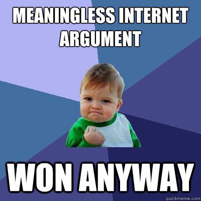 palavreandoInternet Argument Meme