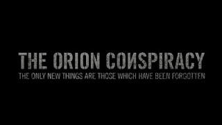 Η Συνωμοσία του Ωρίωνα (The Orion Conspiracy)
