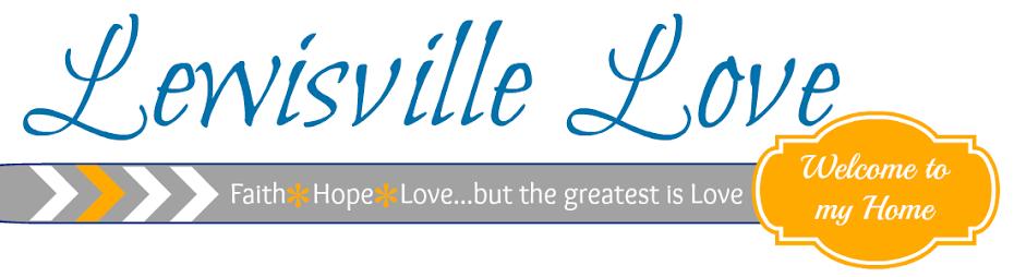 Lewisville Love