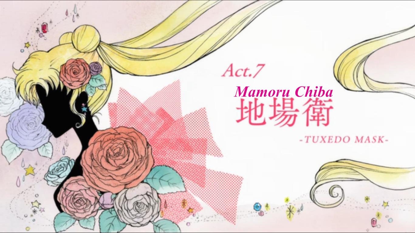 Sailor Moon Crystal, Act 7 Chiba Mamory Tuxedo Mask