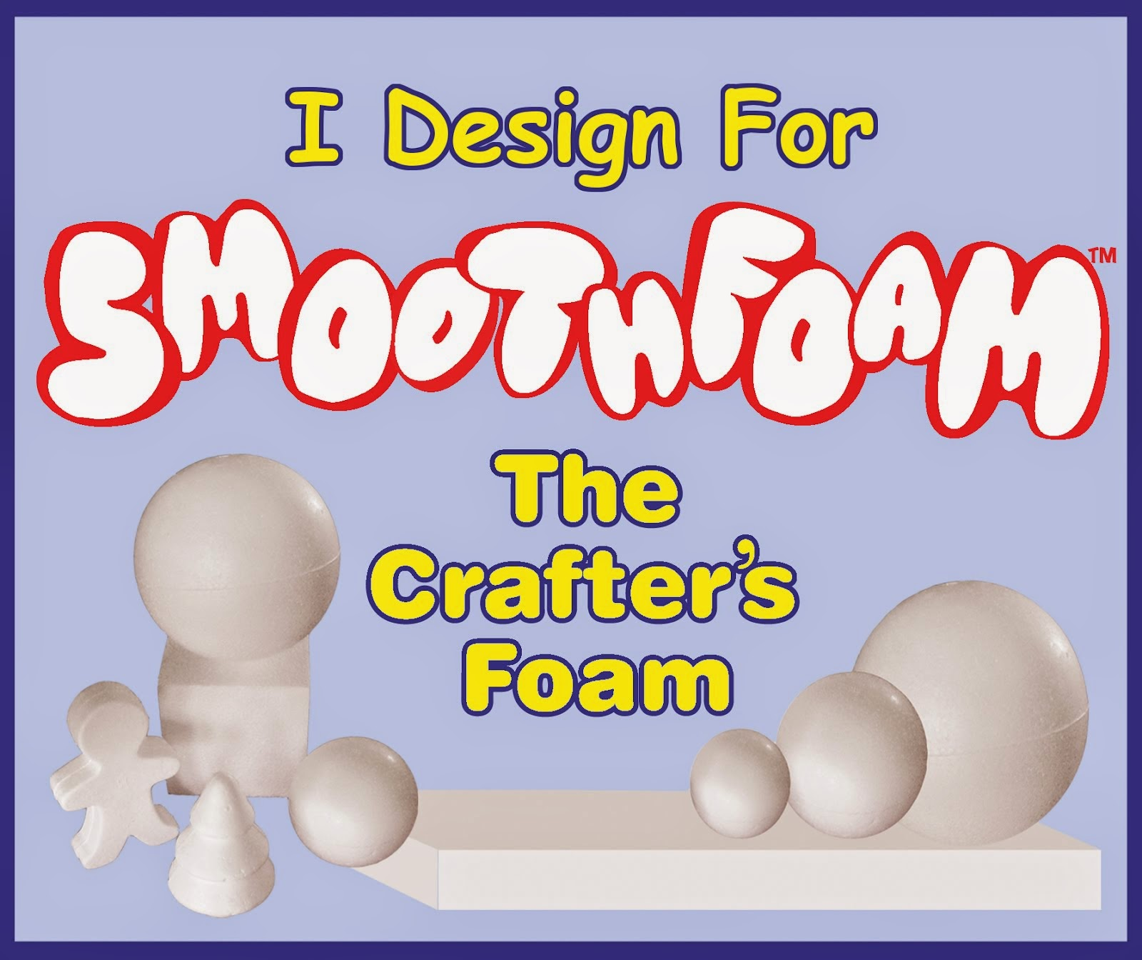 Smooth Foam- Designer