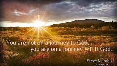 http://2.bp.blogspot.com/-1hXtiEpd9f8/U0NUrpAtgwI/AAAAAAAAK8Y/hw1Hlh4e5WQ/s1600/You-Are-The-Journey-With-God.jpg