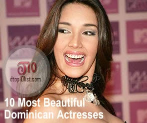 Top 10 Most Beautiful Dominican Actresses