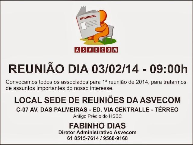 1ª REUNIÃO ASVECOM 2014 - COMPAREÇAM - ASSUNTOS IMPORTANTES