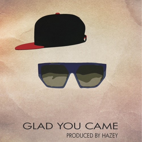 YYou - Glad You Came (prod by. Hazy)