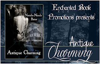 ~Guest Post~ Antique Charming by Natalie-Nicole Bates