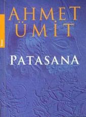 AHMET ÜMİT - PATASANA