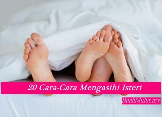 20 Cara-Cara Mengasihi Isteri