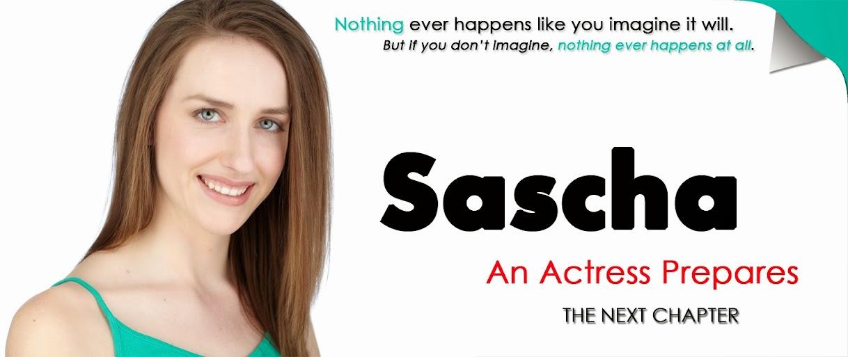 Sascha: An Actress Prepares