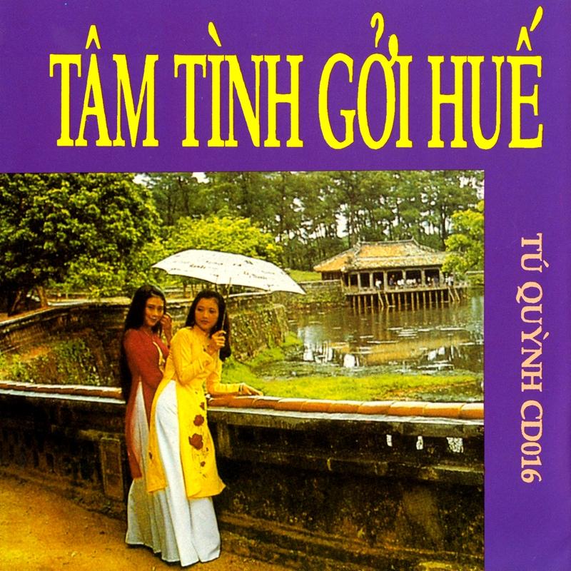 Tú Quỳnh CD016 – Tâm Tình Gởi Huế (NRG)