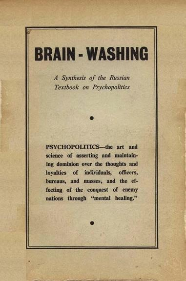Cover of Brain-Washing: A Synthesis of the Russian Textbook on Psychopolitics, as published by the Church of Scientology in 1955