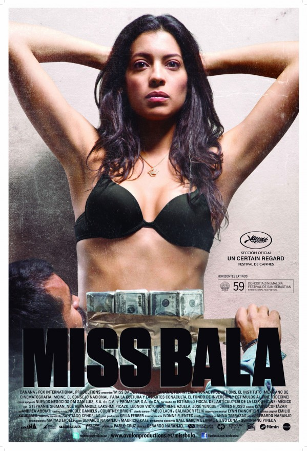 Miss Bala (2011).