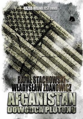 Afganistan. Dowódca plutonu - Władysław Zdanowicz