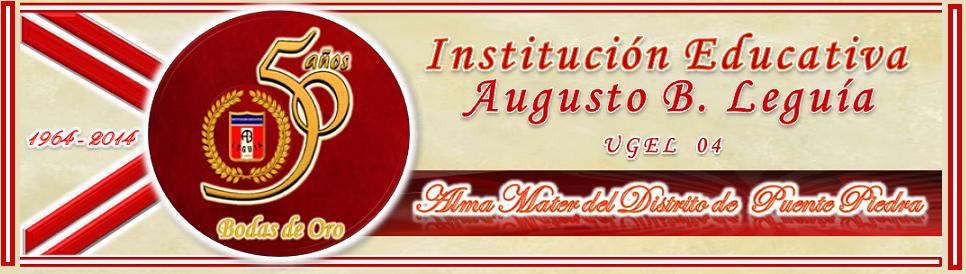 INSTITUCIÓN EDUCATIVA AUGUSTO B. LEGUÍA
