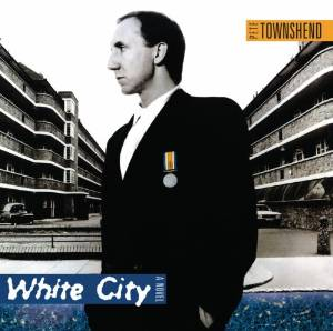 Pete Townshend - White city (1985)