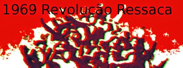 1969 Revolução Ressaca