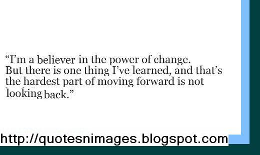 forward quotes about change and moving forward moving forward quotes    Quotes About Change And Moving Forward