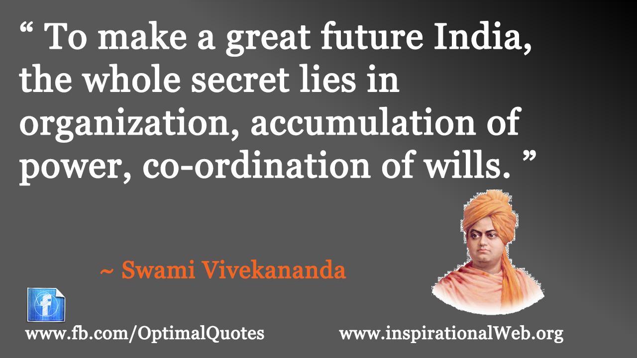 swami vivekananda quotes Collection of swami vivekananda quotes, from the older more famous swami vivekananda quotes to all new quotes by swami vivekananda.
