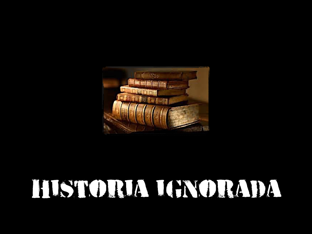 Historia ignorada