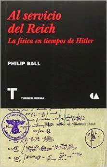 Al servicio del Reich, de Philip Ball