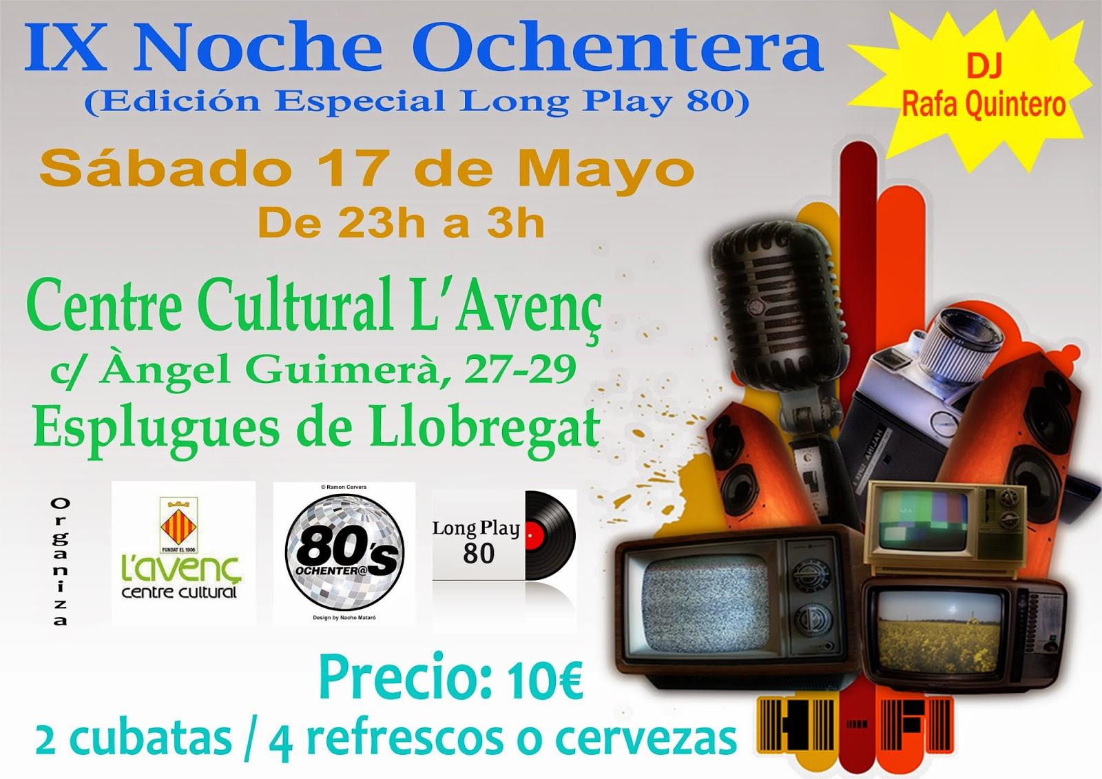 Flyer IX Noche Ochentera 17/05/2014