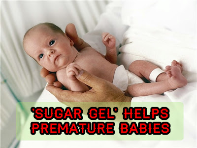 'Sugar gel' helps premature babies