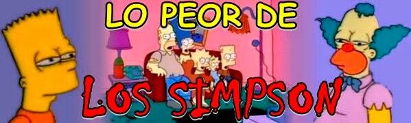 LO PEOR DE LOS SIMPSON
