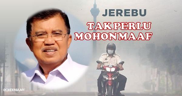 """""""Mengapa mesti meminta maaf kerana Jerebu?"""" - Naib Presiden Indonesia"""