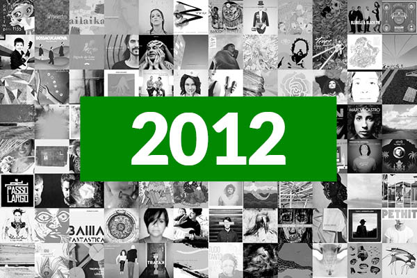 Os 100 Melhores Álbuns da Música Brasileira em 2012