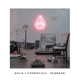 MALIQ & D'Essentials - Setapak Sriwedari (from Sriwedari)