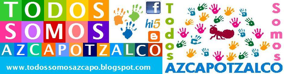 Todos Somos Azcapotzalco