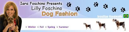 Lilly Foschino Dog Fashion by Iara Foschino