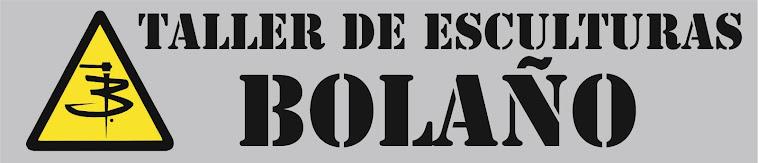 TALLER DE ESCULTURAS BOLAÑO