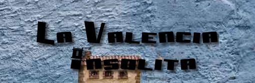 La Valencia Insólita