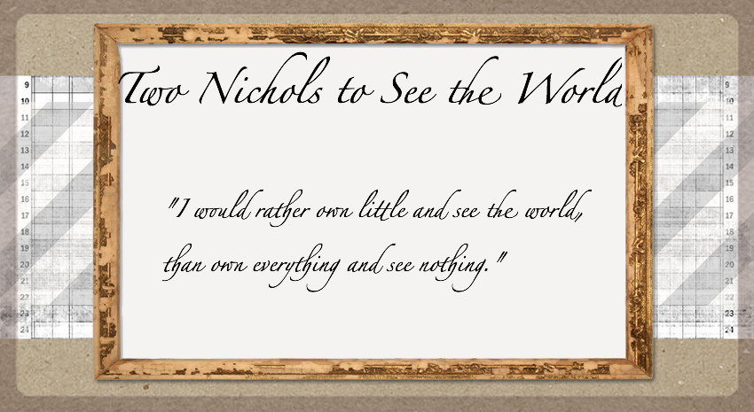 Two Nichols to See the World