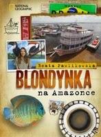 http://www.empik.com/blondynka-na-amazonce-pawlikowska-beata,p1107549522,ksiazka-p