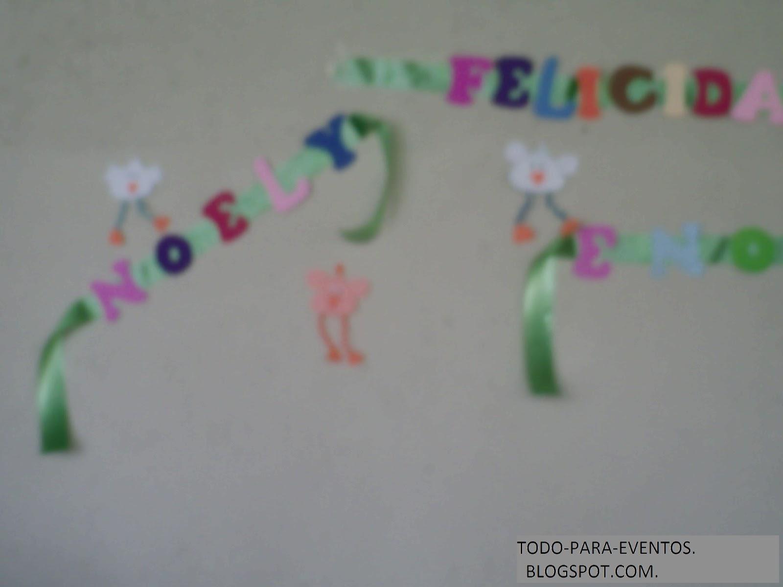 letras en fomí de los nombres de las festejadas y se complementó con