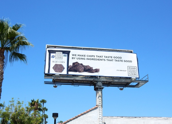 Food Should Taste Good Blue Corn chips billboard