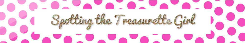 Blog | Spotting the Treasurette Girl