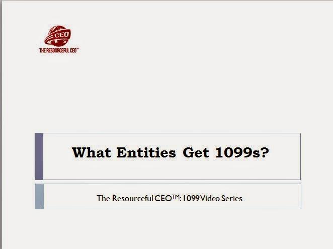 1099 Video Series - Entities Get 1099s