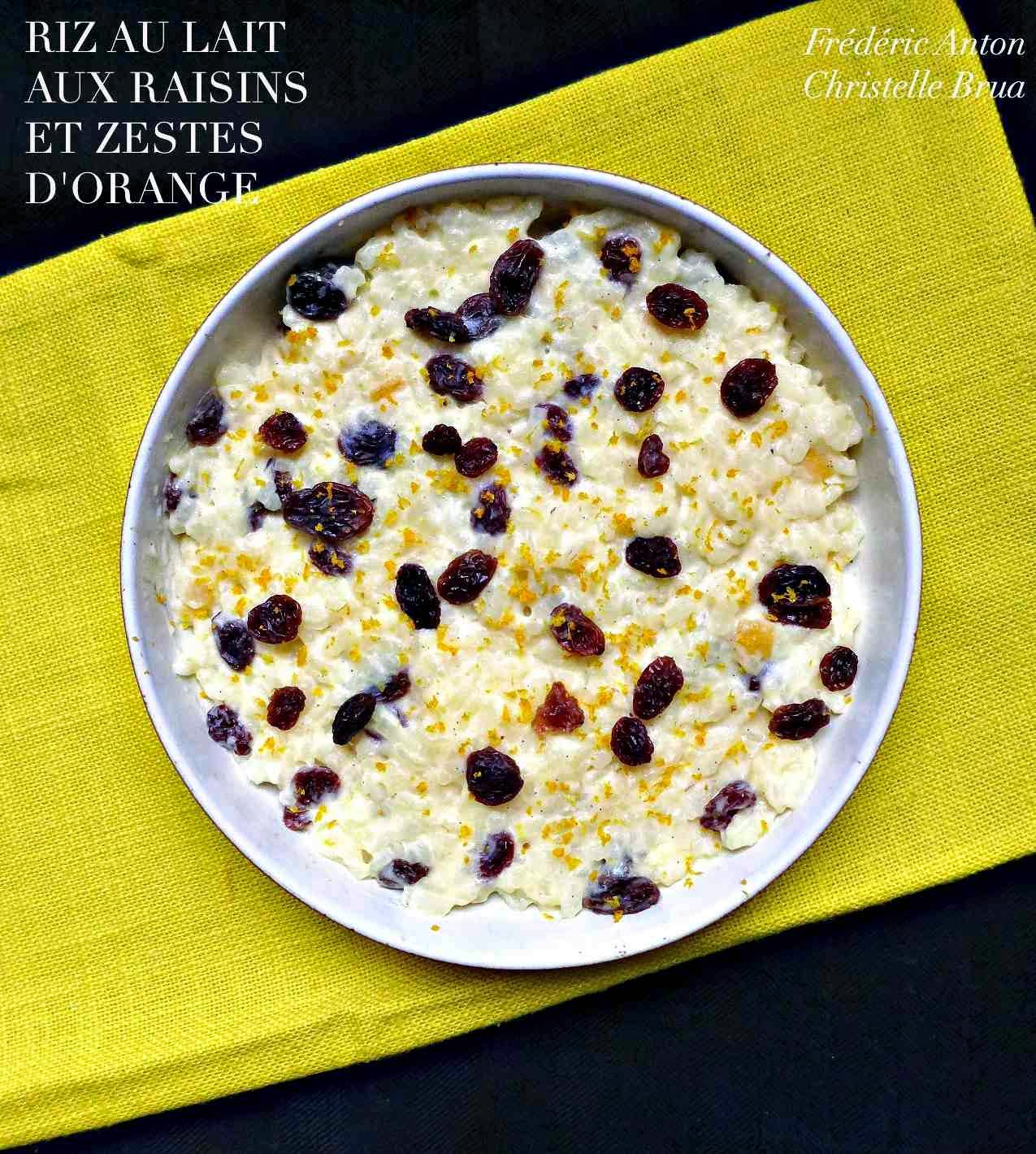Kitchen Impossible Idee: Riz Au Lait Aux Raisins Et Zestes D'orange
