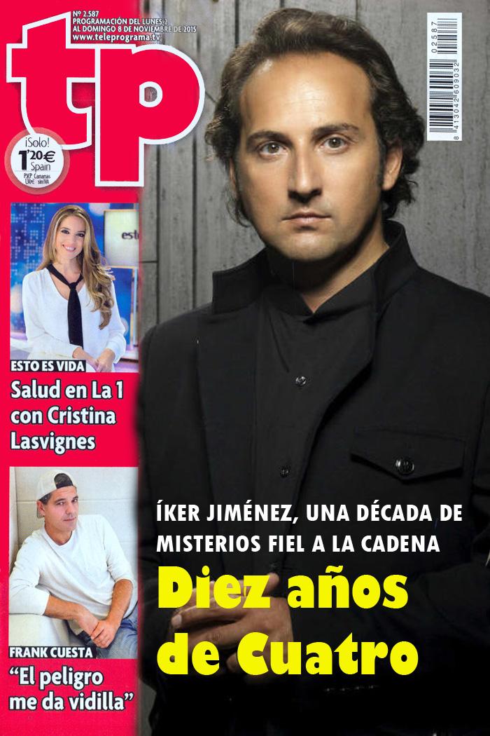 Colección TV: Yo nunca fui portada TP: Cuarto Milenio e Íker Jiménez