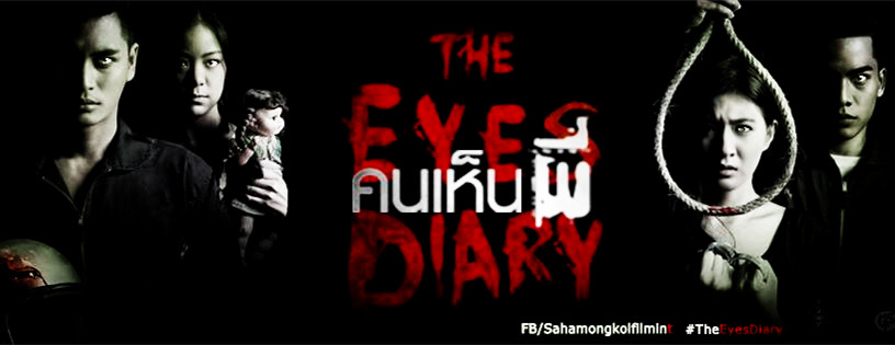Sinopsis The Eyes Diary (2014) Film Horror Thailand