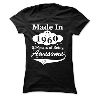 MADE IN 1960 BEING AWESOME - LOVELY TSHIRT FOR LADIES