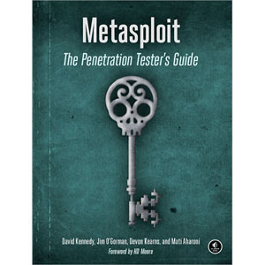 "Ebook Metasploit ""The Penetration Tester's Guide"""