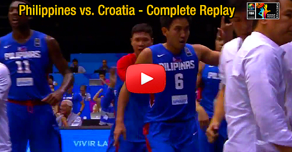 Gilas Pilipinas vs. Croatia (COMPLETE REPLAY VIDEO) FIBA World Cup 2014