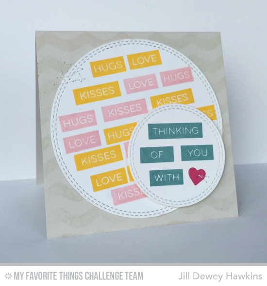 With Love Card by Jill Dewey Hawkins featuring the Label Maker Sentiment stamp set and Double Stitched Circle STAX Die-namics #mftstamps